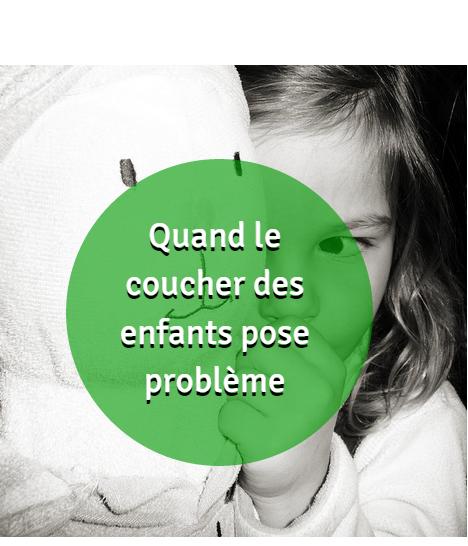 Quand Le Coucher Des Enfants Pose Probleme Enfant Sommeil Enfant Education