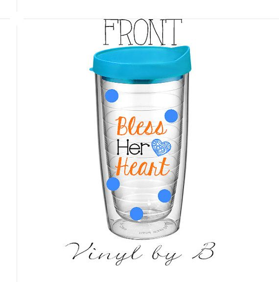 bless her heart tervis style tumbler with vinyl - southern girl - monogram - travel cup