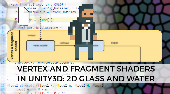 Learn how to master vertex and fragment shaders in Unity3D