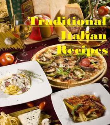 Traditional italian recipes pdf cookbooks pinterest traditional italian recipes pdf forumfinder Image collections