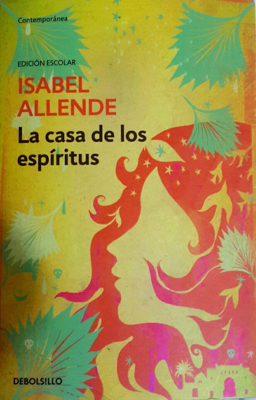 Isabel Allende La Casa De Los Espíritus Book Club Books Spanish Books Books