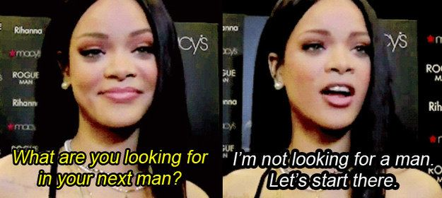 Rihanna Quotes This Or That Questions Girls Be Like