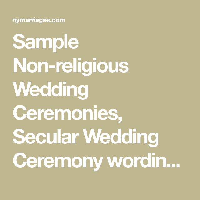 Sample Non Religious Wedding Ceremonies Secular Ceremony Wording Civil Example