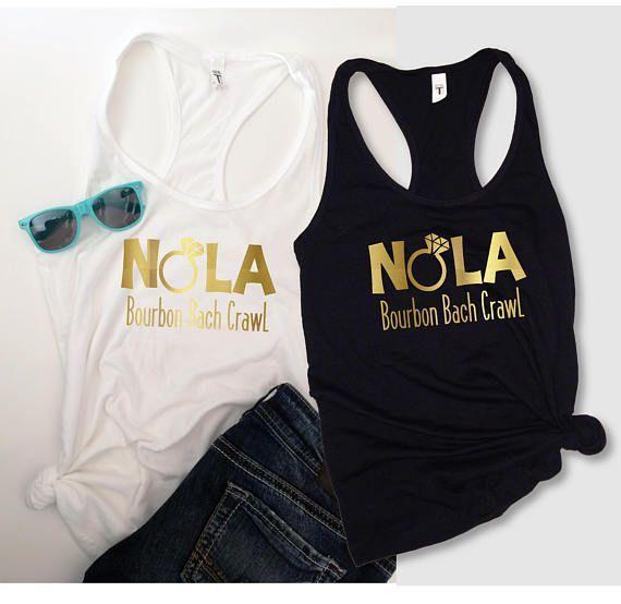 d8da2cb5 NOLA Bachelorette Party Shirts. NOLA Party Tanks. Bourbon Street Party  Tanks. Bourbon Bach