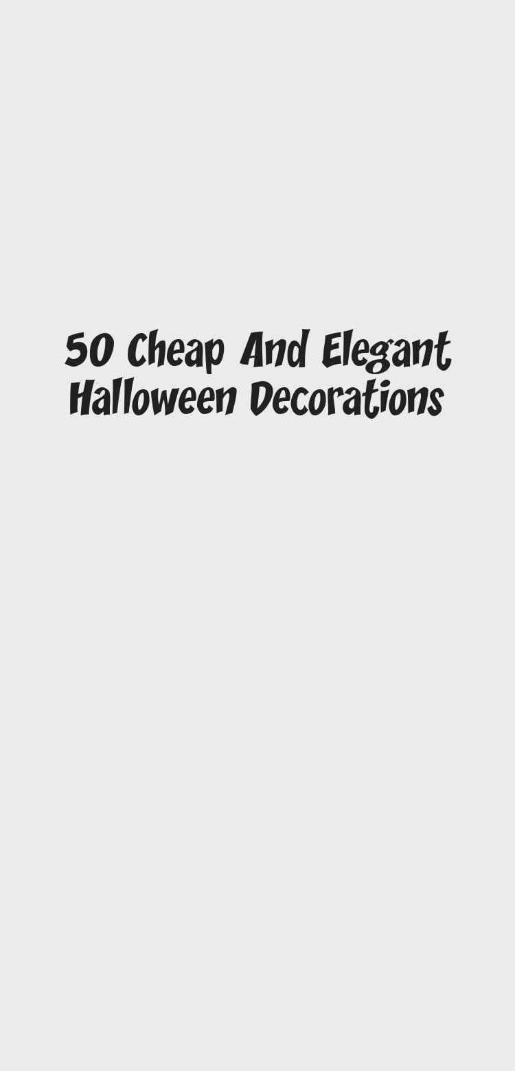 50 Cheap And Elegant Halloween Decorations - Bilgi Tahtası #eleganthalloweendecor