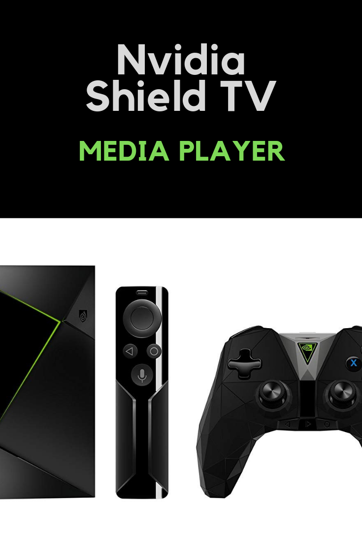 NVIDIA SHIELD TV streaming media player | Top newest trends - gaming