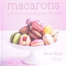 Livro - Macarons. Iguarias Francesas Chiques E Deliciosas