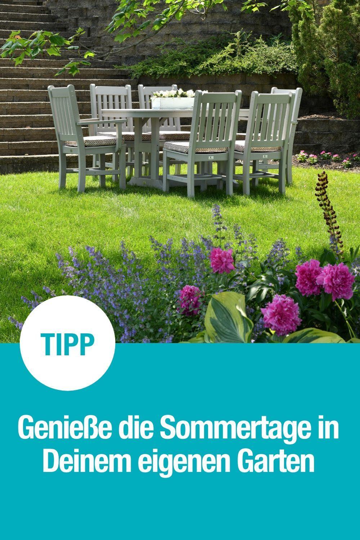 Geniesse Die Sommertage In Deinem Eigenen Garten In 2020 Garten Sommergarten Sommer