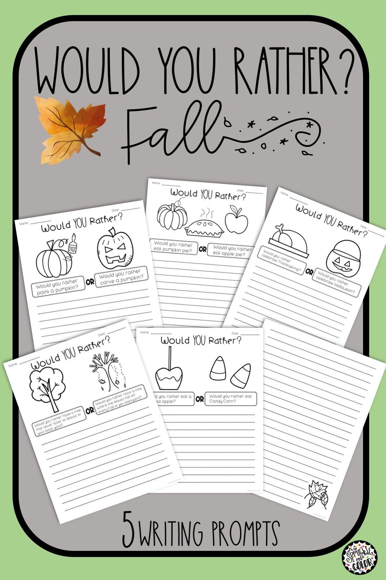 5 Would You Rather Writing Prompts For Fall Autumn Fun Students Will Write A Paragraph And Gi Opinion Writing Language Arts Elementary Third Grade Halloween [ 1892 x 1261 Pixel ]