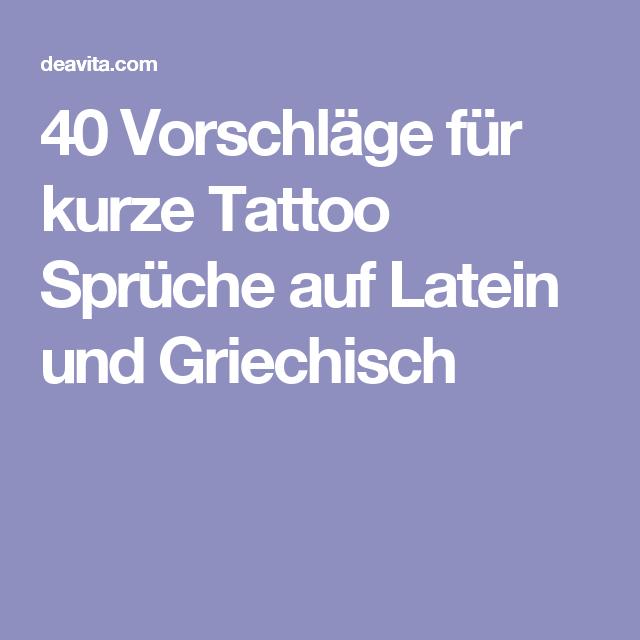 40 Vorschläge für kurze Tattoo Sprüche auf Latein und ...