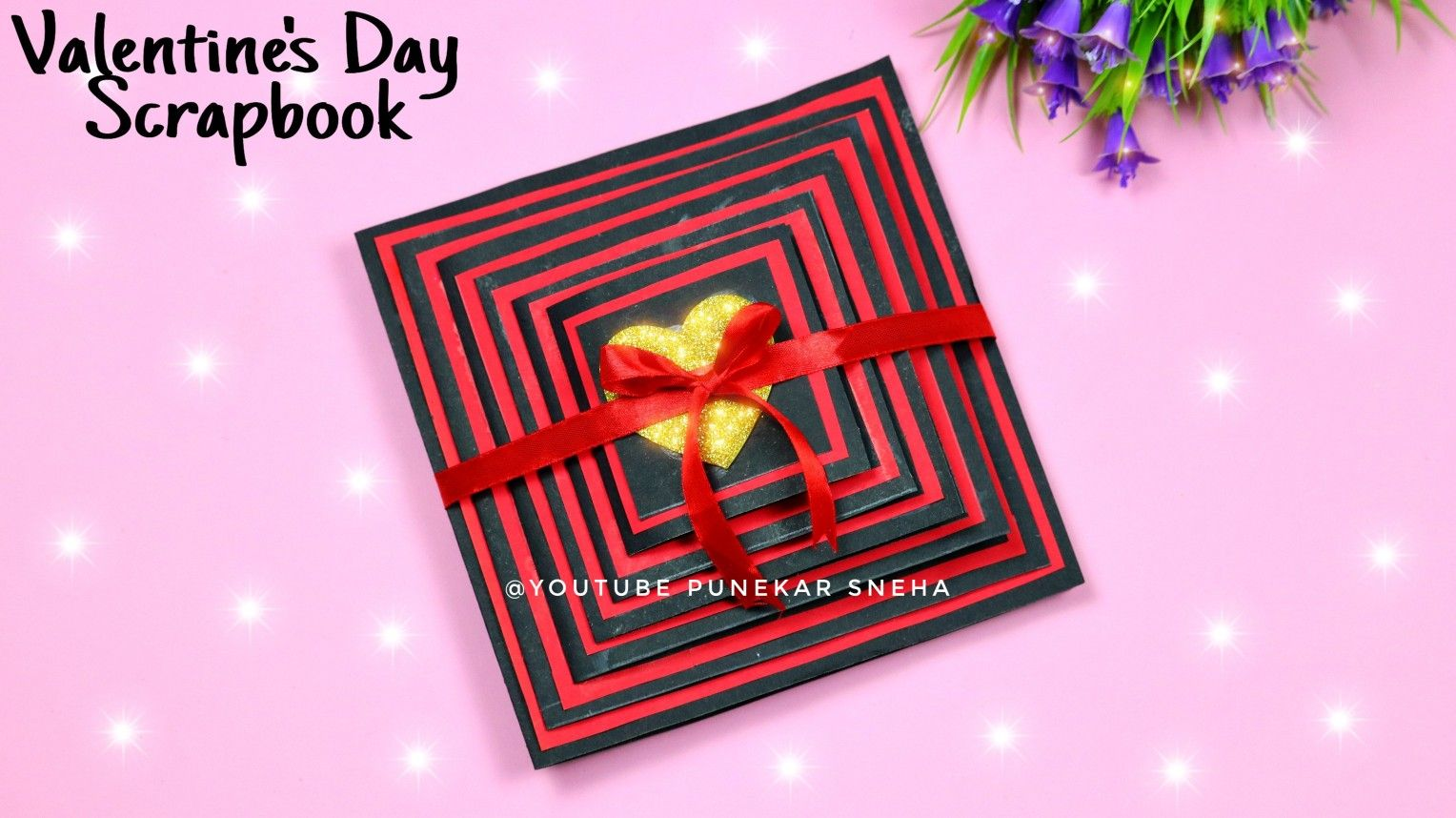 Valentine S Day Scrapbook Making How To Make Scrapbook For Valentine S Day Anniversary Scrapbook In 2021 Anniversary Scrapbook How To Make Scrapbook Book Making