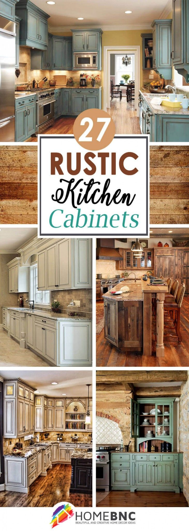 27 Cabinets For The Rustic Kitchen Of Your Dreams Rustic Kitchen Cabinets Rustic Kitchen Kitchen Remodel