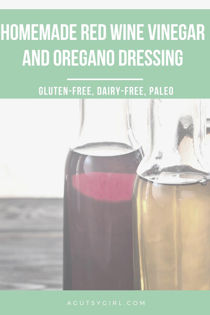 Homemade Red Wine Vinegar And Oregano Dressing Agutsygirl Com Guthealth Glutenfreerecipe Dairyfreerecipe Saladdressing Red Wine Vinegar Homemade Oregano [ 1200 x 800 Pixel ]