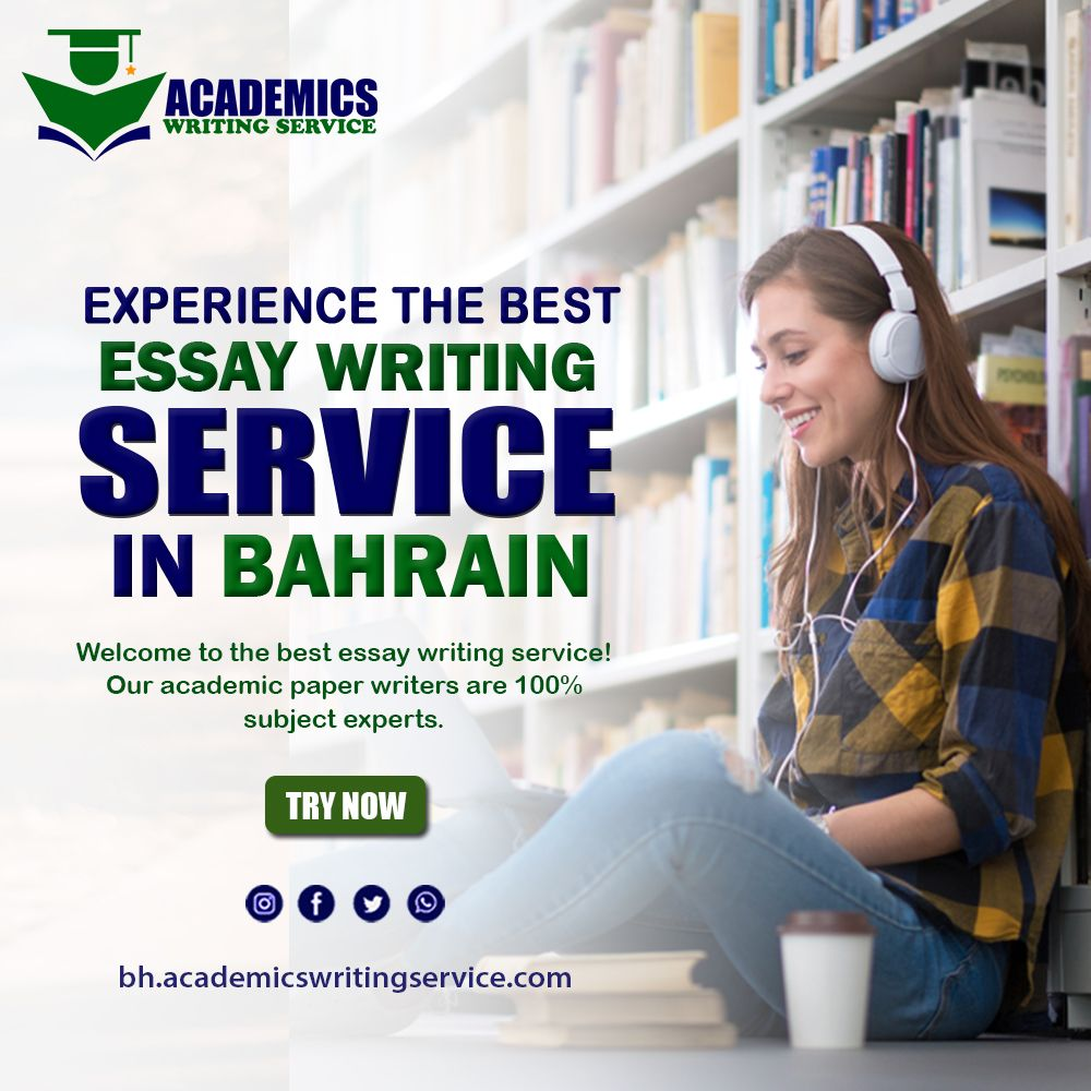 The Best Essay Writing Service In Bahrain Good Academic Which I
