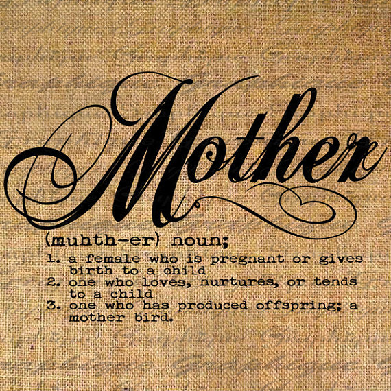 Definition Of Mother Text Typography Words Digital Image Download
