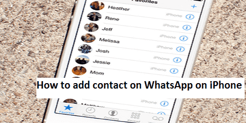 How to add a contact on WhatsApp on iPhone in 2020