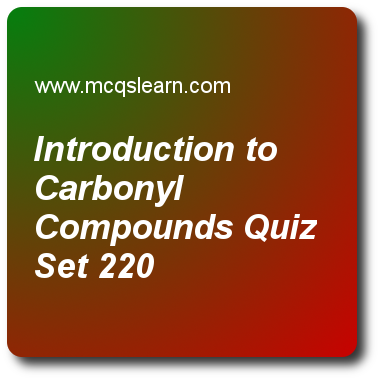 Introduction To Carbonyl Compounds Quizzes A Level Chemistry Quiz 220 Questions And Quiz Questions And Answers Trivia Questions And Answers Quiz With Answers