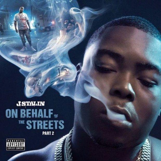 J. Stalin  On Behalf Of The Streets 2 (Album Stream) iTunes Spotify