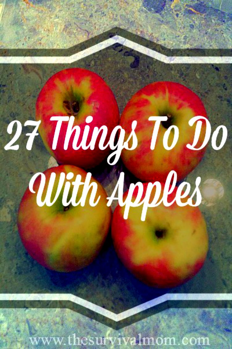 27 things to do with apples -- lots of great recipe links! | www.TheSurvivalMom.com
