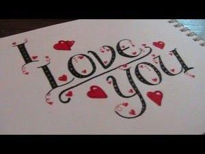 Imagenes De Amor En Ingles 16 300x225 Jpg 300 225 Fancy Letters Creative Lettering Drawings For Boyfriend