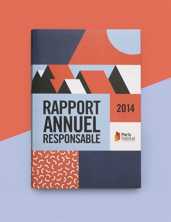Paris Habitat Rapport Annuel Responsable 2014 Agence Simone X2f Strategie Amp Image De Marque Rapport Annuel Agence Graphisme Rapport