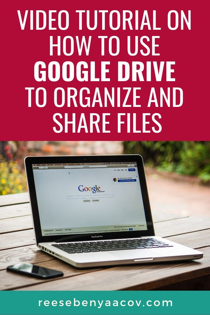 How to use google drive to organize and share files