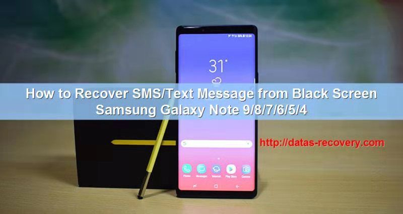 How to Recover SMS/Text Message from Black Screen Samsung