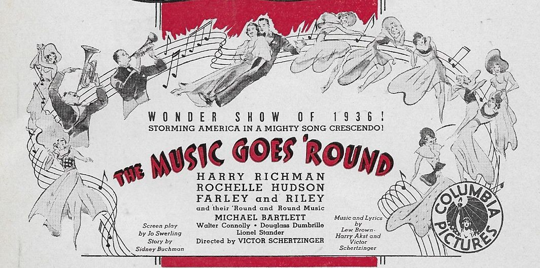 1936: Rochelle Hudson and Harry Richman in The Music Goes 'Round