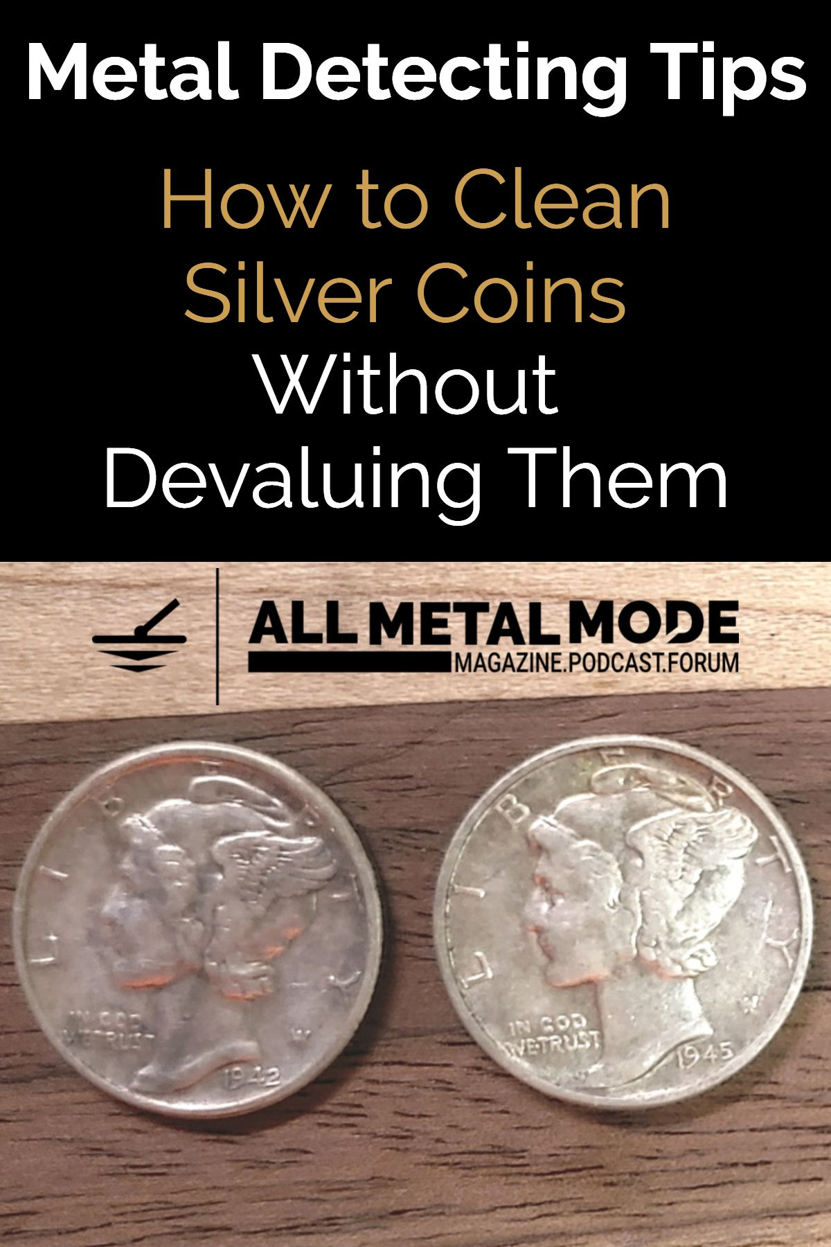 How to Clean Silver Coins Without Devaluing Them Metal