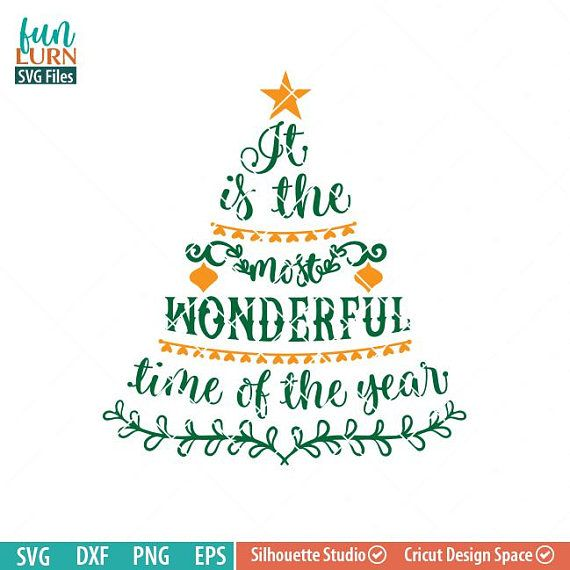 Its The Most Wonderful Time Of The Year Svg Christmas Tree Etsy Christmas Svg Files Christmas Svg Christmas Tree Quotes