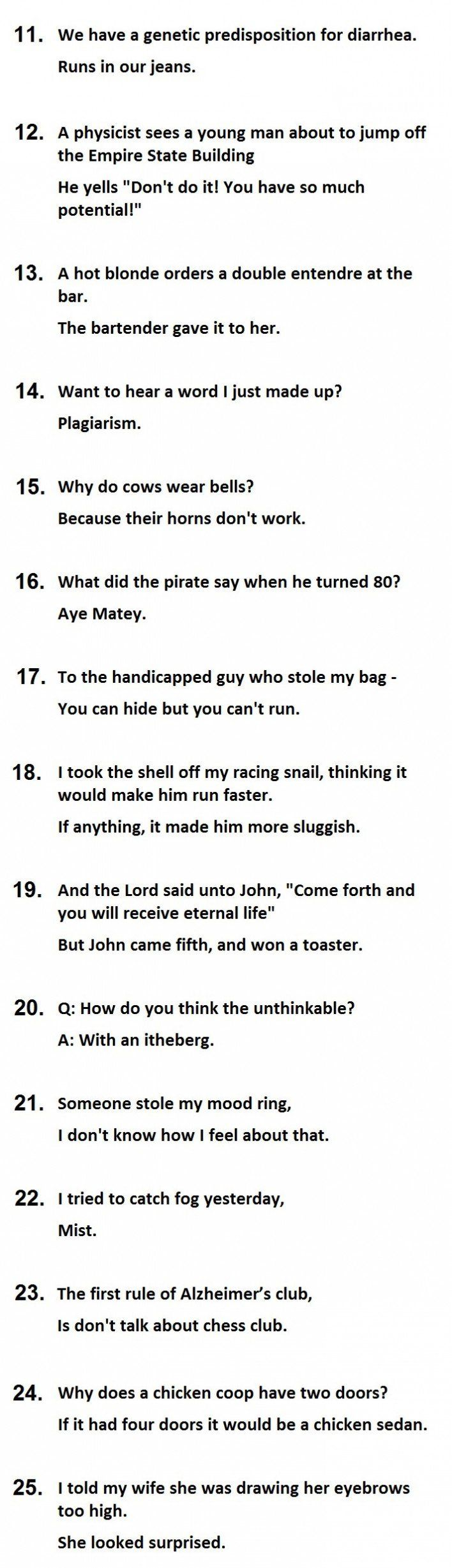 The 25 Best TwoLine Jokes Ever. 14 Is Priceless. Funny