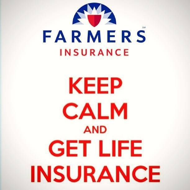 Keep Calm Farmers Insurance Insurance Quotes Insurance