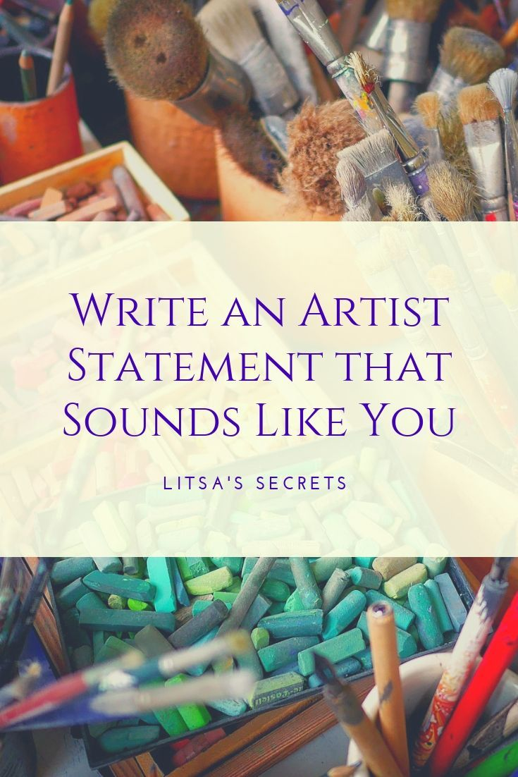 How to write an artist statement in 5 easy steps artist