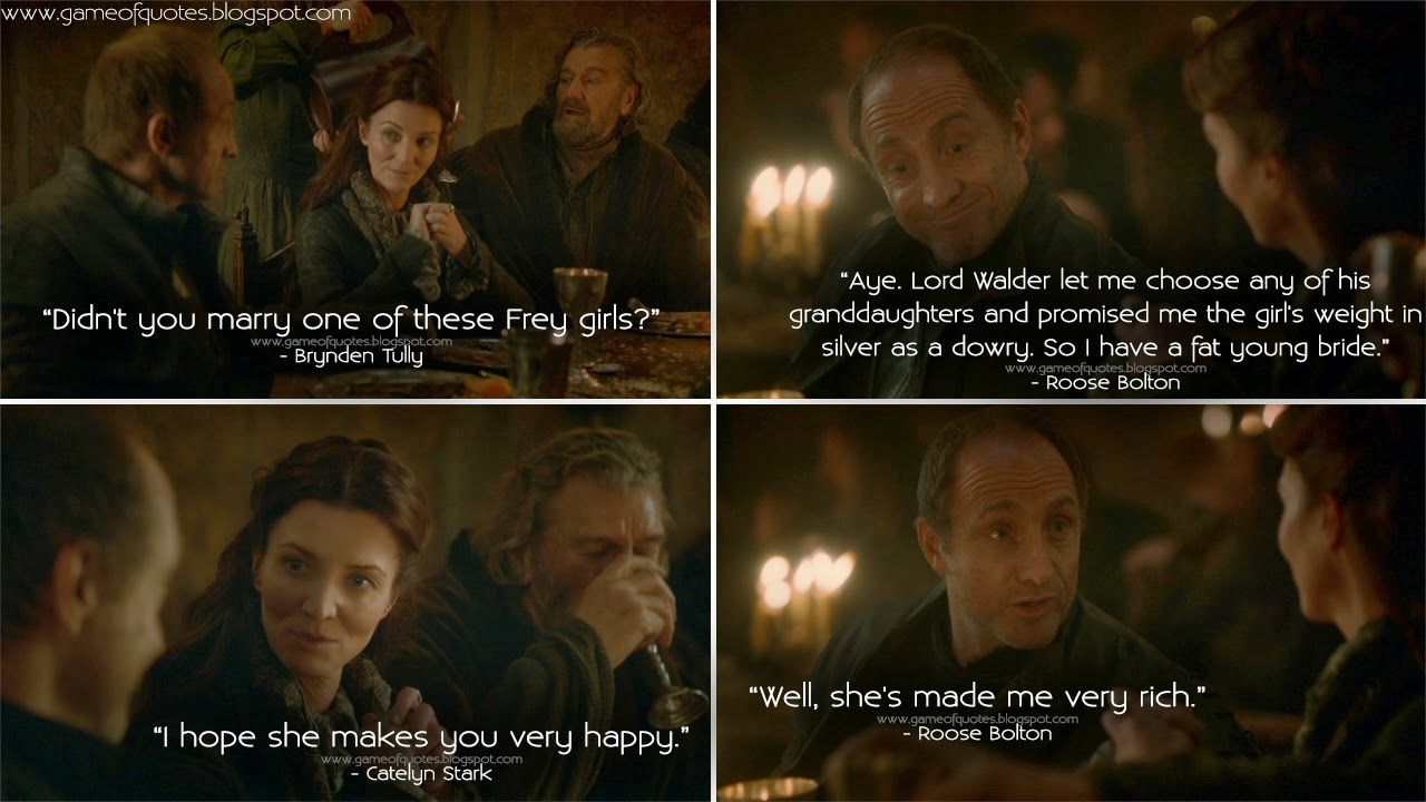 Roose Bolton Catelyn Stark Brynden Tully Game Of Thrones The Red Wedding Season 3 Game Of Thrones Quotes Catelyn Stark Mother Of Dragons
