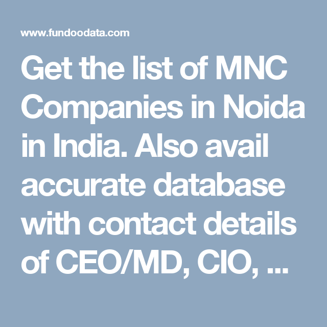 Get the list of MNC Companies in Noida in India  Also avail