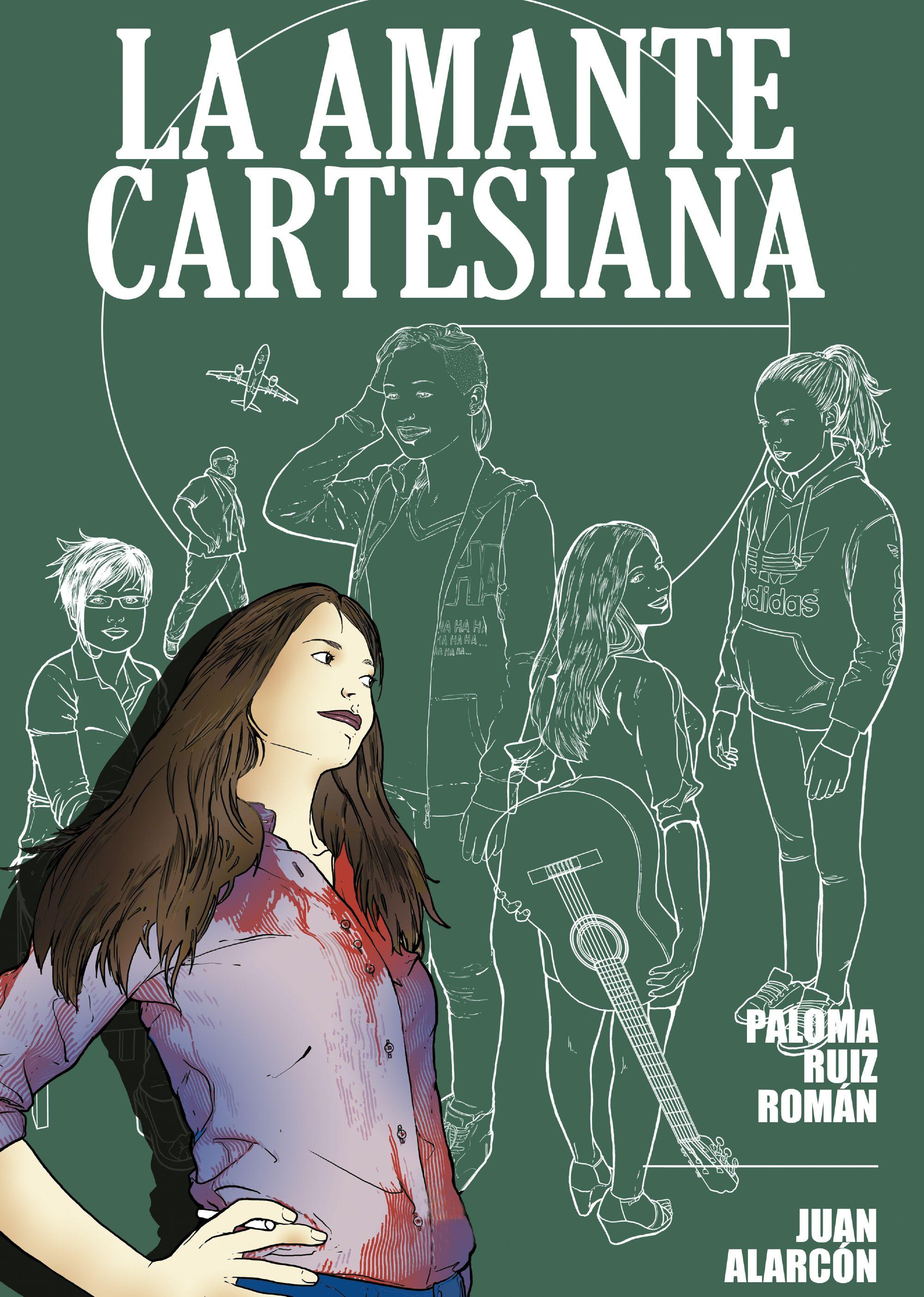 LA AMANTE CARTESIANA, Paloma Ruiz Román; Juan Alarcón | BDteca ...