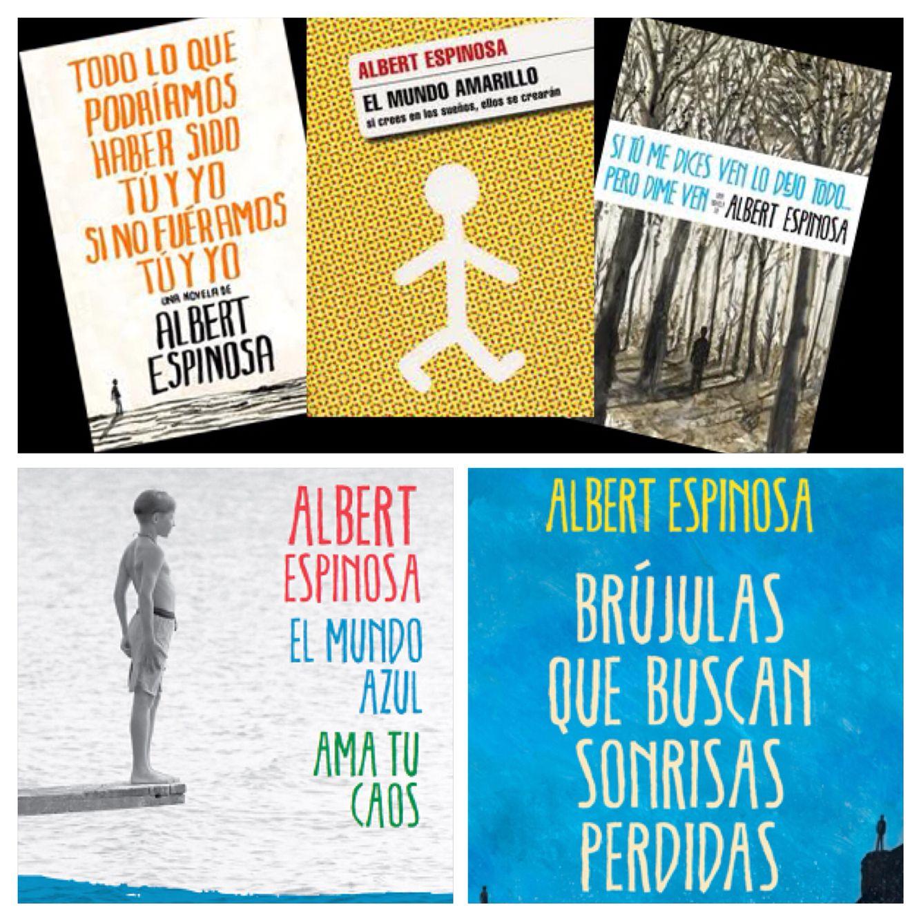 Todos los libros de Albert Espinosa.Los recomiendo todos!Merece mucho la pena leer cada uno de estos 5 libro.
