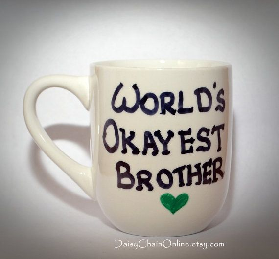 World S Okayest Brother World S Okayest Sister Gift For