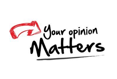 Your opinion matters! Let your voice count and let people