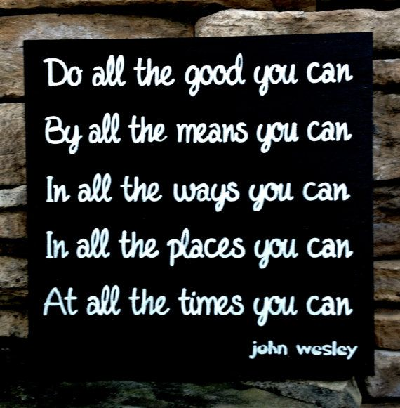 Do All The Good You Can John Wesley Quote Hand Painted Wood Sign