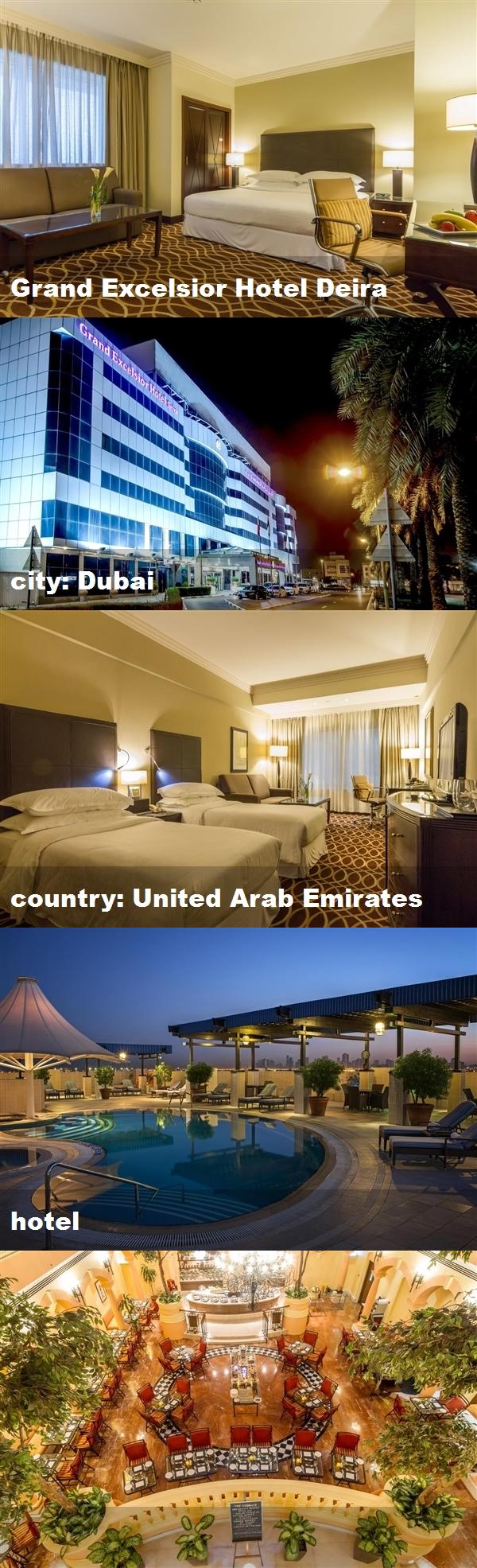 Grand Excelsior Hotel Deira City Dubai Country United Arab Emirates Hotel Excelsior Hotel Hotel Dubai International Airport