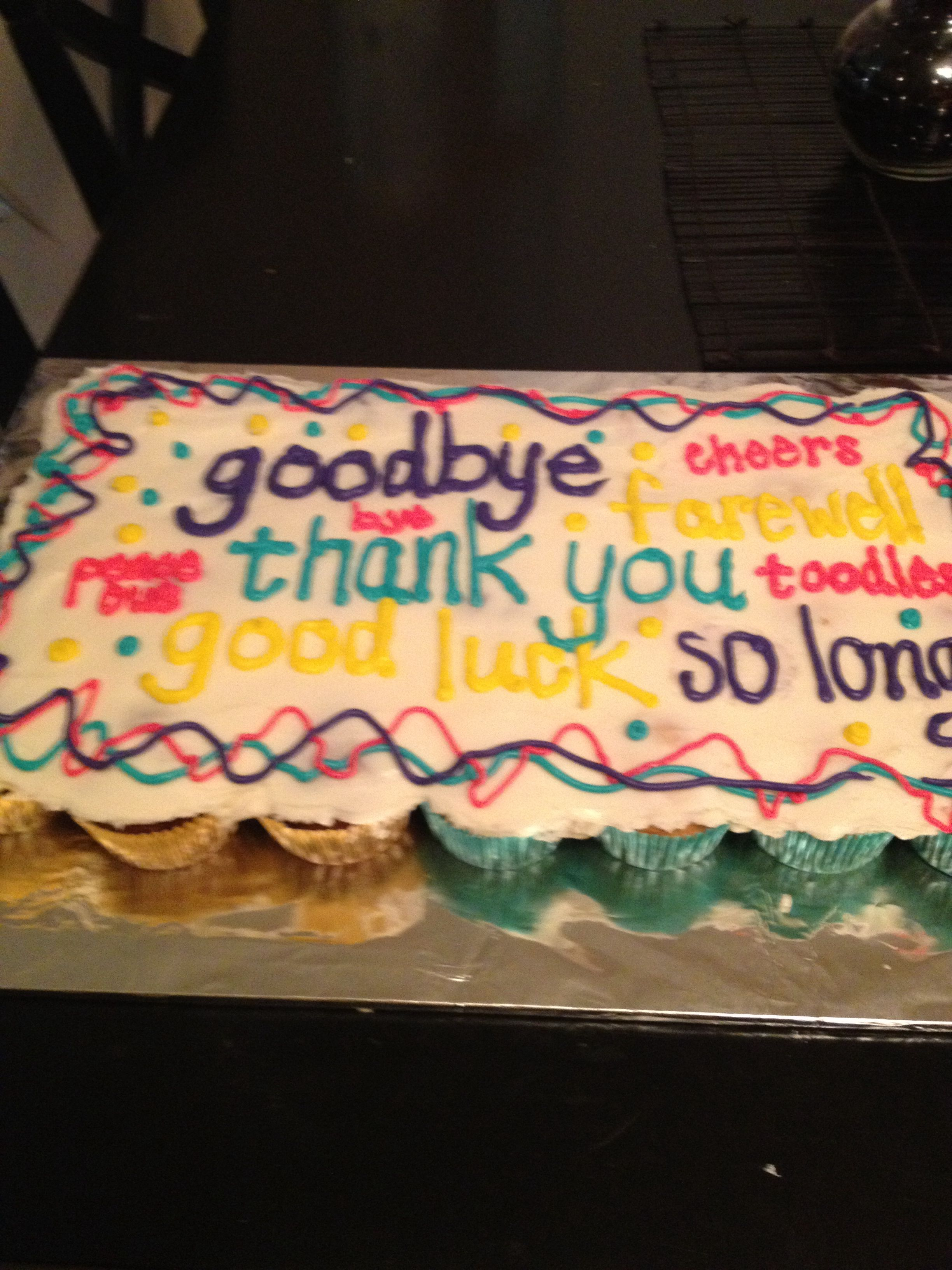 Farewell cake | Going away cakes, Farewell cake, Party cakes