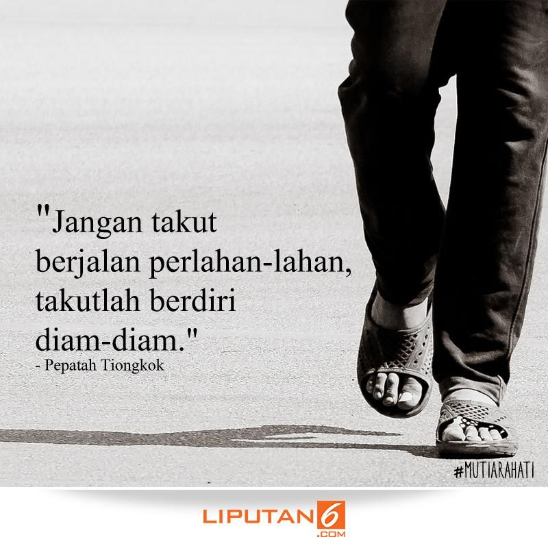 liputan com on quotes life quotes motivational quotes