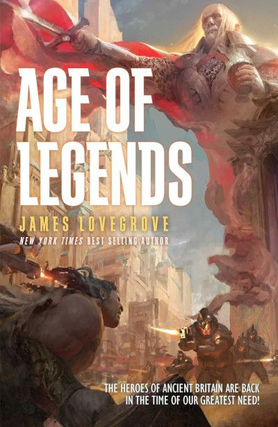 Age of Legends (Pantheon Series, 8) by James Lovegrove