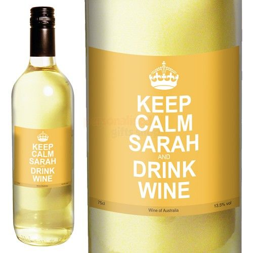 Personalised Keep Calm And Drink Wine Bottle Label Labels: Personalised Keep Calm White Wine From Personalised Gifts