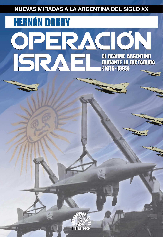 Operación Israel, Hernán Dobry. Año 2011
