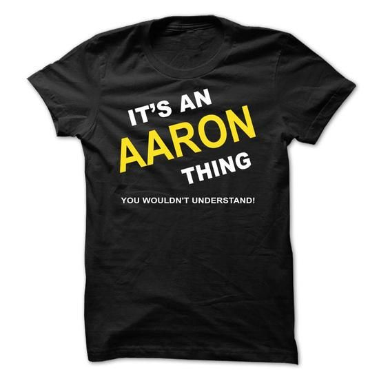 Aaron's Designs specializes in providing high-quality custom printed tshirts and other garments you want personalized. Buy now ==> https://www.sunfrog.com/search/?20343&search=AARON