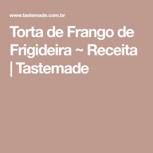 Torta de Frango de Frigideira ~ Receita | Tastemade