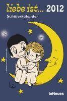 liebe ist... 2012 Schülerkalender: Amazon.de: Kim Casali: Bücher