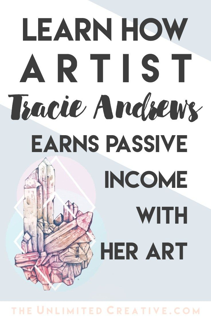 Learn how artist Tracie Andrews earns passive income with her art!